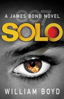 Solo : A James Bond Novel, Paperback / softback Book