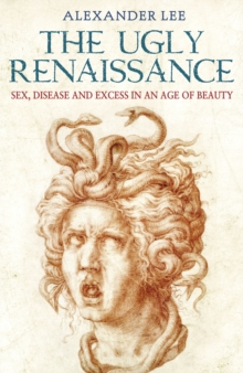 The Ugly Renaissance, Paperback Book