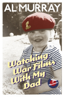 Watching War Films with My Dad, Paperback Book
