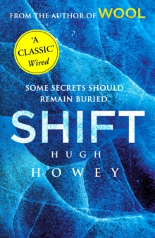 Shift : (Wool Trilogy 2), Paperback / softback Book