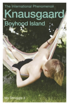 Boyhood Island : My Struggle Book 3, Paperback Book