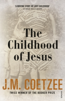 The Childhood of Jesus, Paperback / softback Book