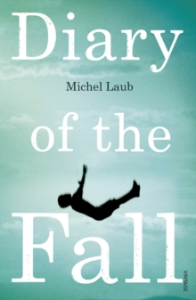 Diary of the Fall, Paperback / softback Book