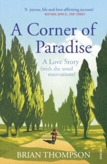 A Corner of Paradise : A Love Story (with the Usual Reservations), Paperback Book