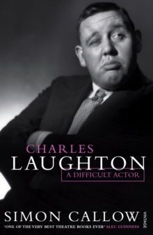 Charles Laughton : A Difficult Actor, Paperback / softback Book