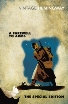 A Farewell to Arms: The Special Edition, Paperback Book