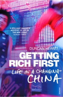 Getting Rich First : Life in a Changing China, Paperback / softback Book