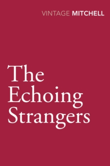 The Echoing Strangers, Paperback / softback Book