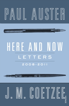 Here and Now : Letters, Paperback Book