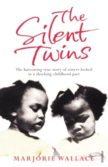 The Silent Twins, Paperback Book