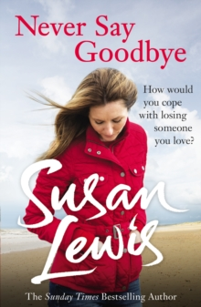 Never Say Goodbye, Paperback / softback Book