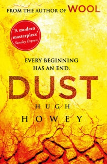 Dust : (Wool Trilogy 3), Paperback / softback Book