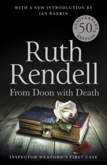 From Doon With Death : A Wexford Case - 50th Anniversary Edition, Paperback / softback Book