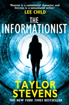 The Informationist : (Vanessa Munroe: Book 1), Paperback / softback Book
