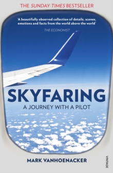 Skyfaring : A Journey with a Pilot, Paperback / softback Book