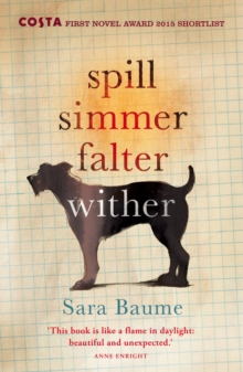 Spill Simmer Falter Wither, Paperback / softback Book
