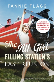 The All-Girl Filling Station's Last Reunion, Paperback Book