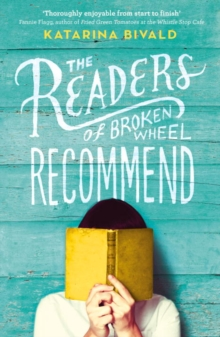 The Readers of Broken Wheel Recommend, Paperback / softback Book