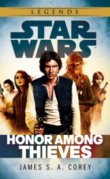 Star Wars: Empire and Rebellion: Honor Among Thieves, Paperback Book