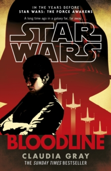 Star Wars: Bloodline, Paperback / softback Book