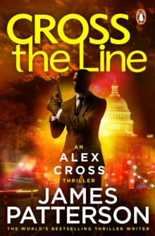 Cross the Line : (Alex Cross 24), Paperback / softback Book