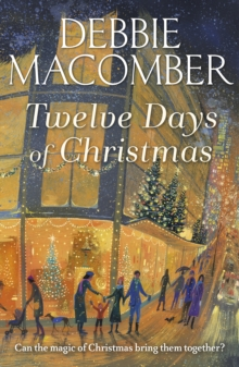 Twelve Days of Christmas : A Christmas Novel, Paperback Book