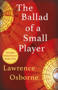 The Ballad of a Small Player, Paperback / softback Book