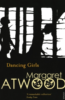 Dancing Girls and Other Stories, Paperback Book