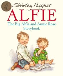 The Big Alfie And Annie Rose Storybook, Paperback / softback Book
