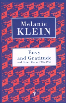 Envy And Gratitude And Other Works 1946-1963, Paperback Book