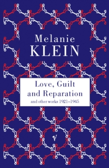 Love, Guilt and Reparation, Paperback / softback Book