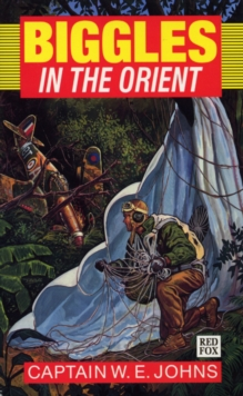 Biggles in the Orient, Paperback Book
