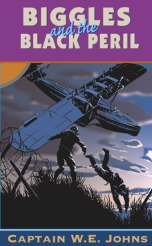 Biggles and the Black Peril, Paperback Book