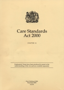 Care Standards Act 2000, Paperback Book