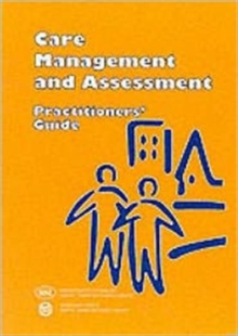 Care Management and Assessment : Practitioners' Guide, Paperback / softback Book