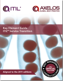 Key Element Guide ITIL Service Transition, Paperback Book