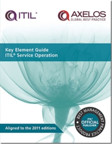 Key Element Guide ITIL Service Operation, Paperback Book