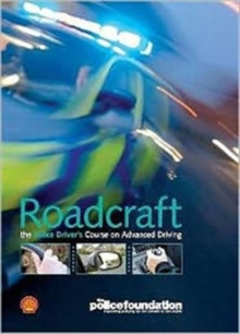 Roadcraft - The Police Driver's Course on Advanced Driving, Digital Book