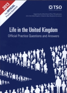 Life in the United Kingdom : official practice questions and answers, Paperback / softback Book