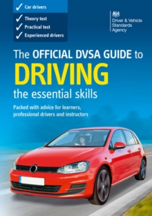 The Official DVSA Guide to Driving : The Essential Skills, Paperback Book