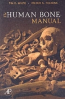 The Human Bone Manual, Paperback Book