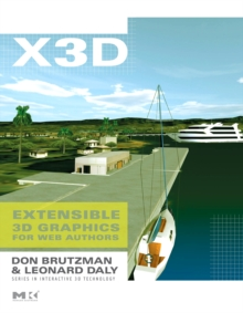 X3D : Extensible 3D Graphics for Web Authors, Paperback / softback Book
