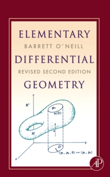 Elementary Differential Geometry, Revised 2nd Edition, Hardback Book