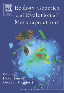 Ecology, Genetics and Evolution of Metapopulations, Paperback Book