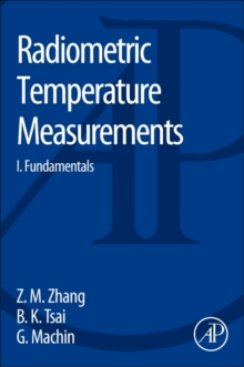 Radiometric Temperature Measurements : I. Fundamentals Volume 42, Hardback Book