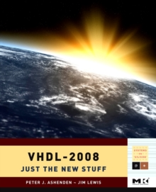 VHDL-2008 : Just the New Stuff, Paperback / softback Book