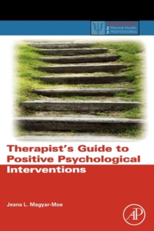 Therapist's Guide to Positive Psychological Interventions, Hardback Book