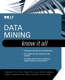 Data Mining: Know It All, Hardback Book