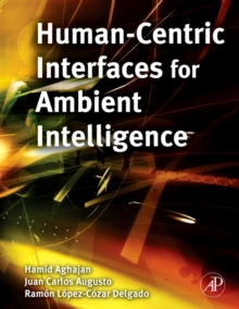 Human-Centric Interfaces for Ambient Intelligence, Hardback Book