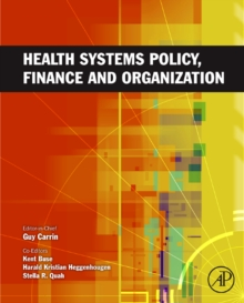 Health Systems Policy, Finance, and Organization, Hardback Book